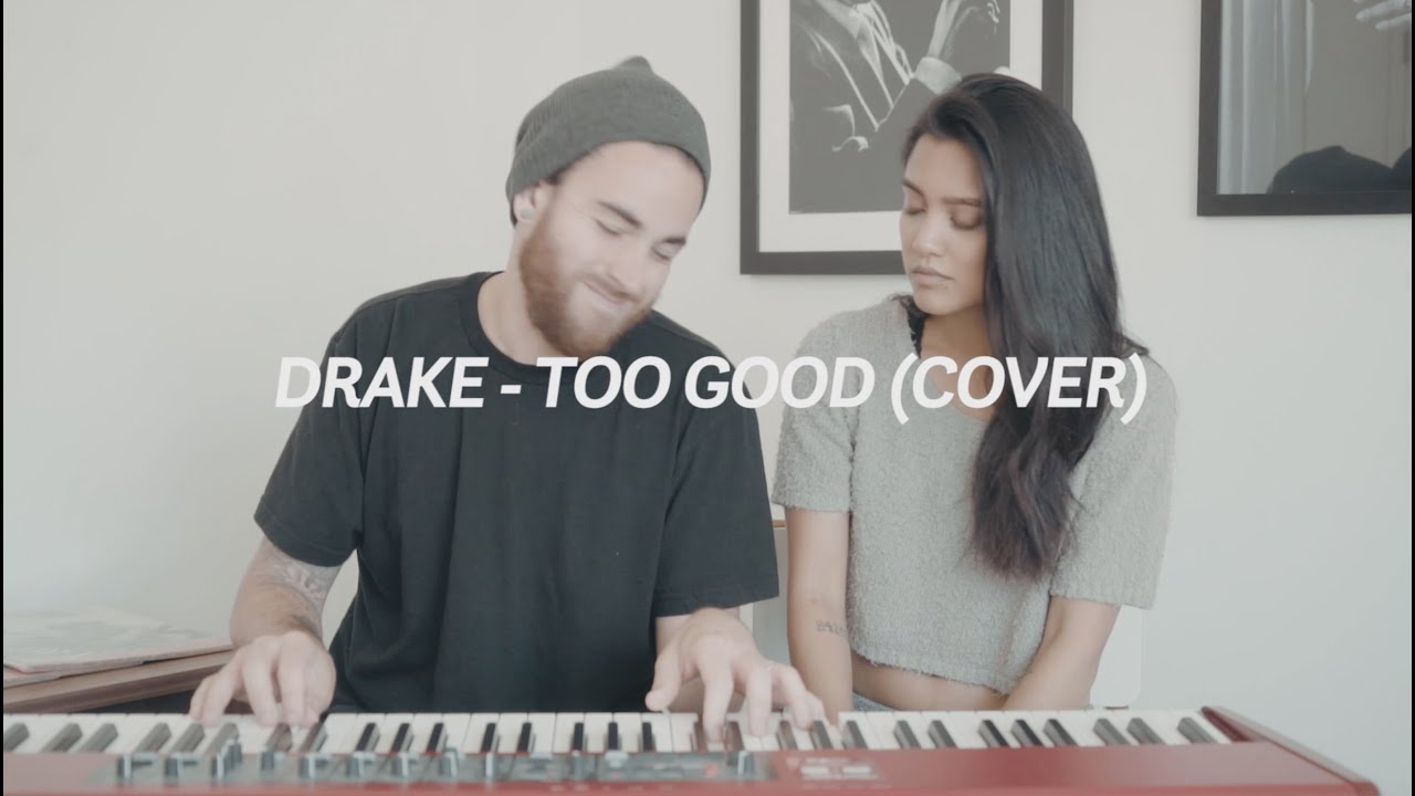 Too Good (Drake/Rihanna Cover) - Us The Duo