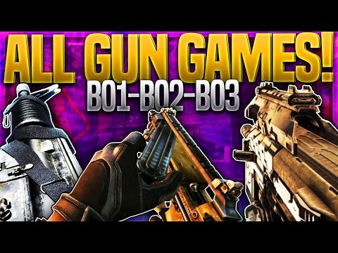 ALL BLACK OPS GUN GAMES! BLACK OPS 3, BLACK OPS 2 & BLACK OPS 1! Gun Game MARATHON!
