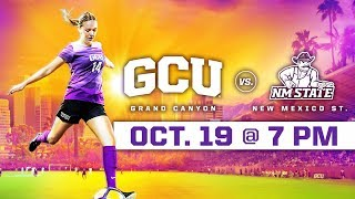 GCU Women's Soccer vs. NMSU Oct 19, 2018