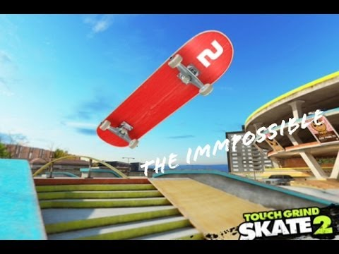 Touchgrind Skate 2 - How To Do The Impossible