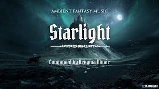 Ambient Fantasy Music ''Starlight'' | Inspired by Skyrim & Jeremy Soule