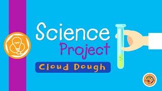 Cloud Dough Science Project