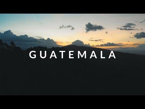 GUATEMALA   4K TRAVEL VIDEO