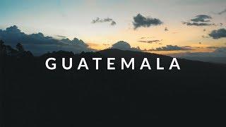 GUATEMALA | 4K TRAVEL VIDEO