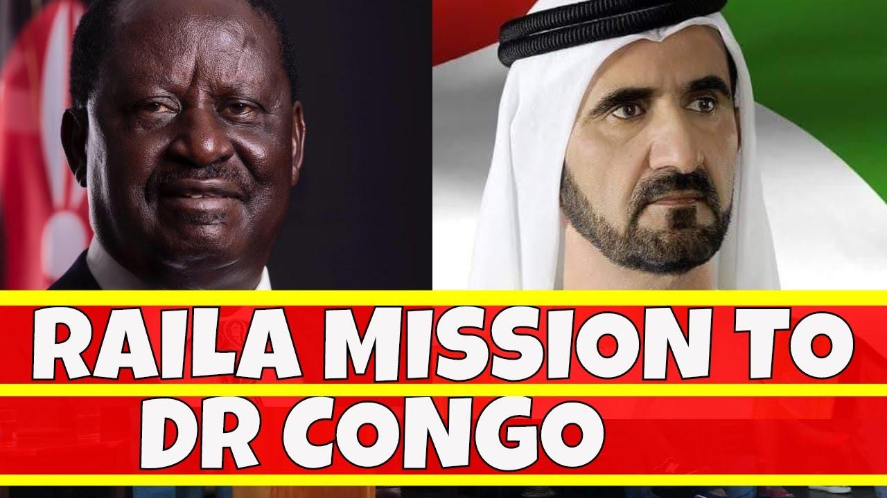 Raila Odinga Mission to the Democratic Republic of Congo ...