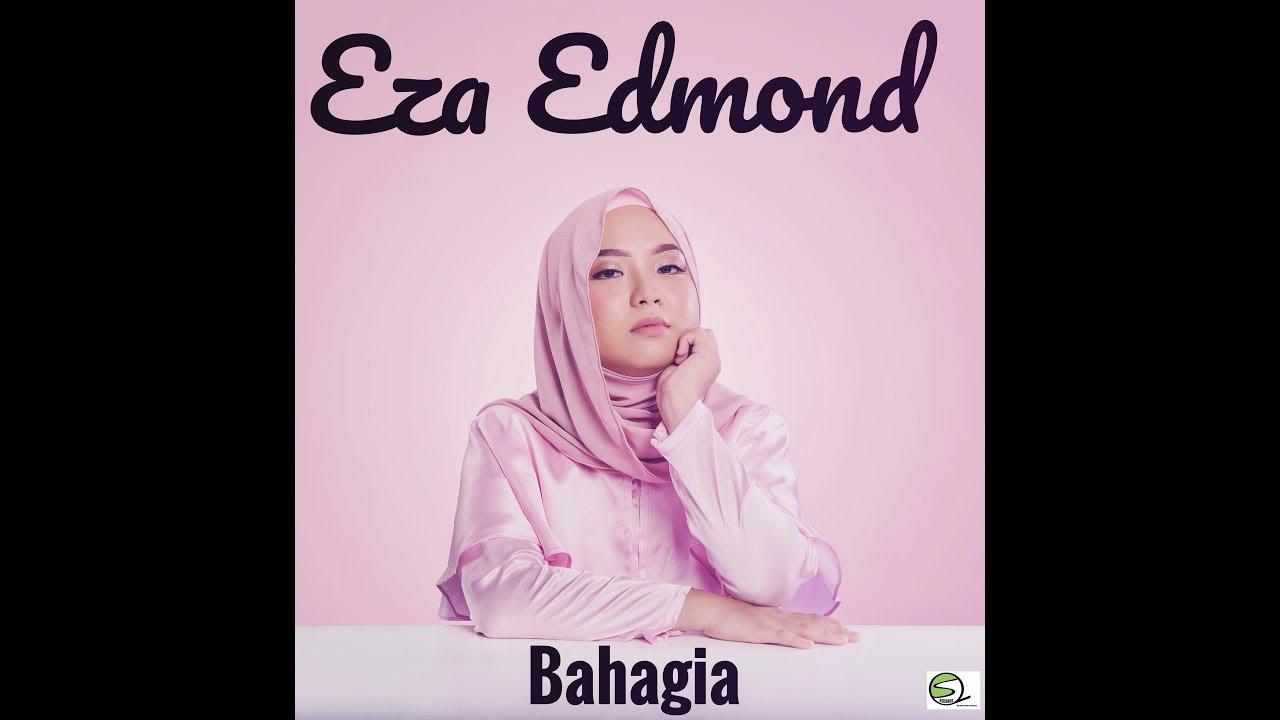 bahagia-eza-edmond-official-lyric-video-sheikh-qalam-records-sdn-bhd