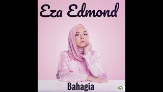 Bahagia - Eza Edmond (Official Lyric Video) Mp3