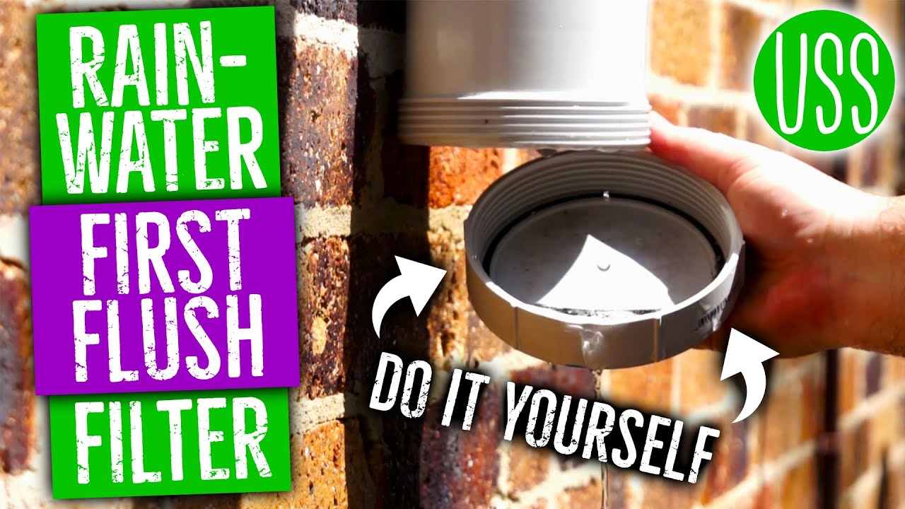 How To Make A First Flush Filter Rainwater Collection