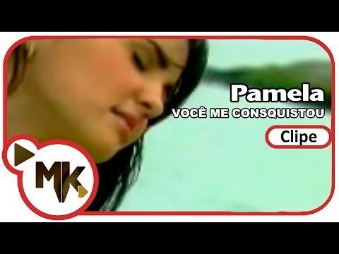 Pamela - Você me conquistou