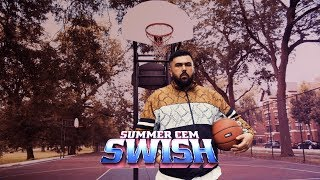 Summer Cem - Swish