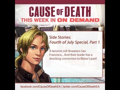 Cause of Death Side Stories 7: Fourth of July Special, Part 1