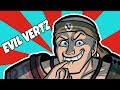 EVIL VERTZ | Channel Trailer - (Evil Edition)