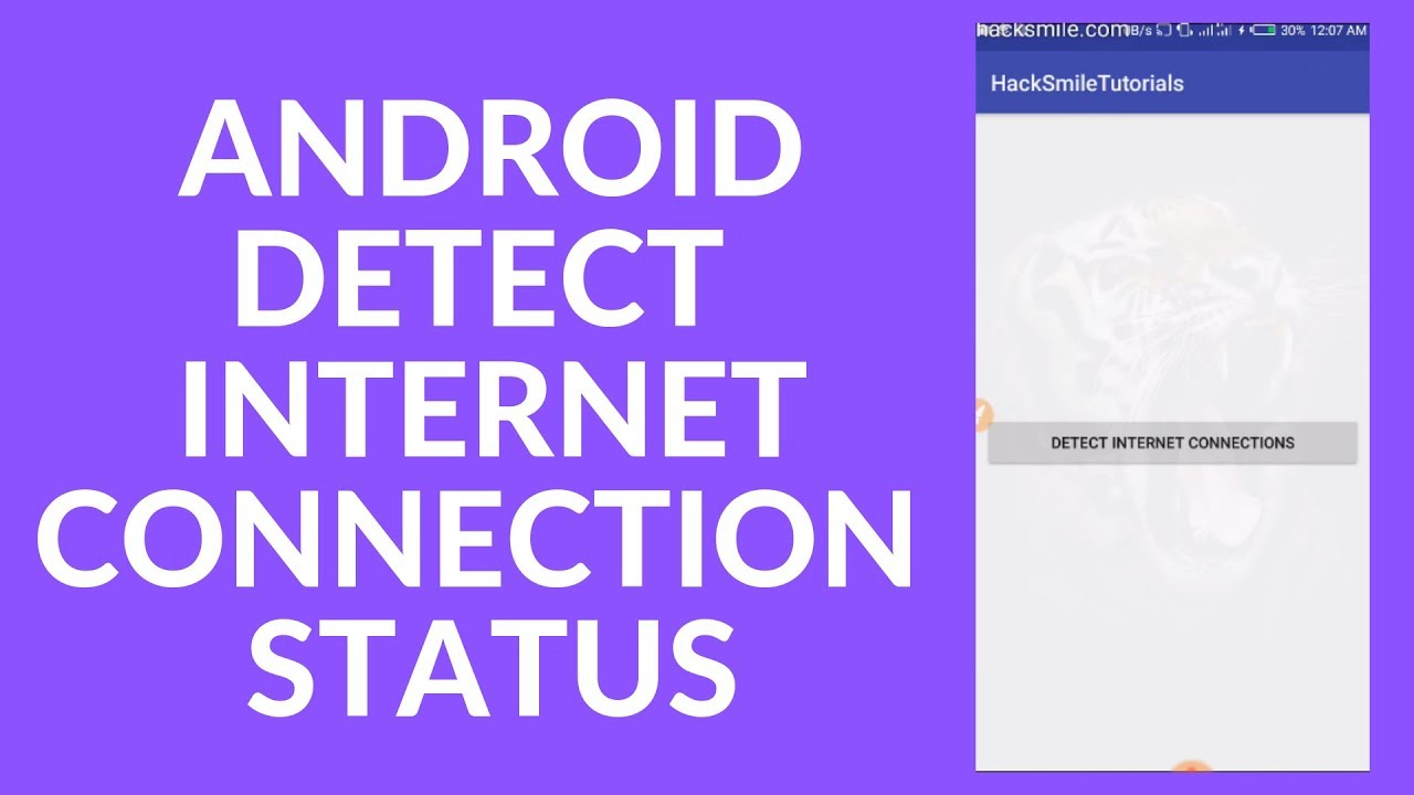 Android Tutorial - Detect Device Internet Connection Status