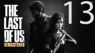 The Last Of Us Remastered/Одни из нас (PS4)  #13 [