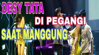 Gambar cover DESY TATA DI PEGANGI SAAT MANGGUNG