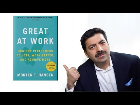 Great at Work : How Top Performer Work Less and Achieve More(Morten T. H. Hansen.) BOOK Review