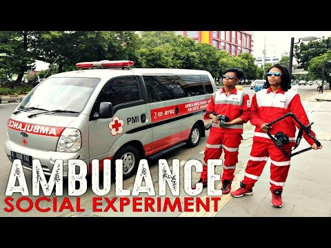 AMBULANCE (Social Experiment Indonesia) - Cakraization