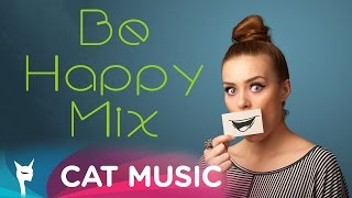 Be Happy Mix (1 Hour Mix)