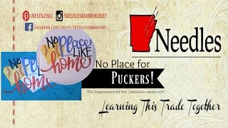 No Place for Puckers! | Needles Embroidery