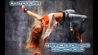 Trance Mix - Trance for the World #080 [HQ] Part 4/4