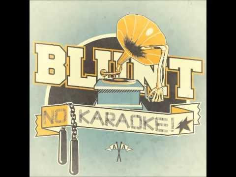 Blunt - No Karaoke [FULL ALBUM]
