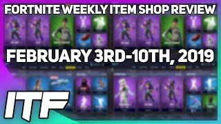 Fortnite Weekly Item Shop Review [February 3rd-10th, 2019] (Fortnite Battle Royale)