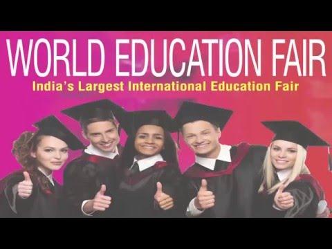 World Education Fair May 2016 - India's Largest International Education Fair