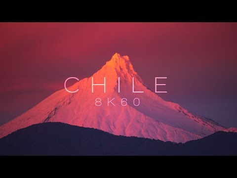 CHILE | 8K60 | Los Lagos to Atacama