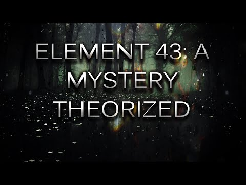 Element 43: A Mystery Theorized