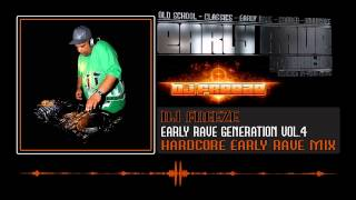 Early Rave Generation Vol.4 - DJ FREEZE