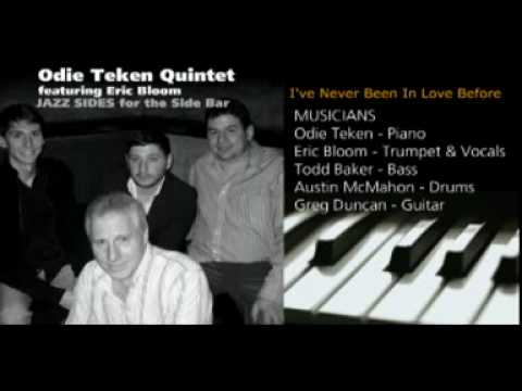 I've Never Been In Love Before - Odie Teken Quintet