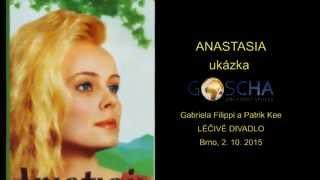 ANASTASIA - ukázka (Gabriela Filippi a Patrik Kee, 2. 10. 2015)