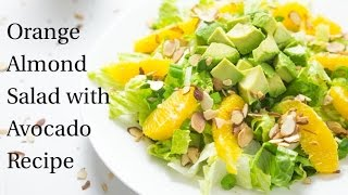 Orange Almond Salad With Avocado