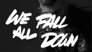 A-Trak - We All Fall Down feat. Jamie Lidell [OFFICIAL LYRIC VIDEO]