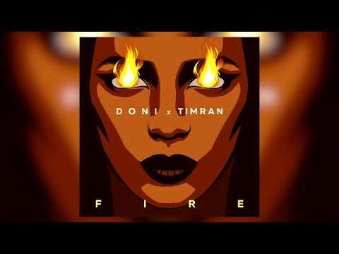 Doni & TIMRAN - Fire (Lavrushkin & Safiter Remix)