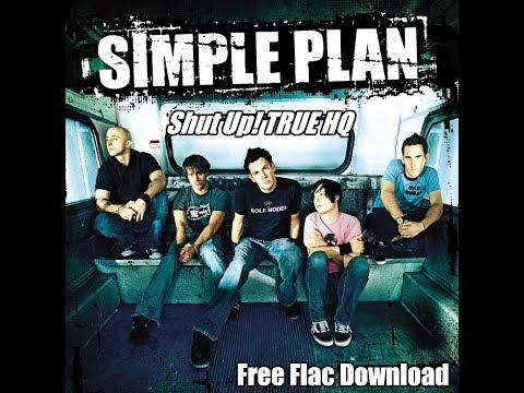 Simple Plan   Shut Up! TRUE HQ + FREE FLAC DOWNLOAD