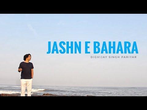 Jashne Bahara | Digvijay Singh Pariyar | Unplugged Version |Best Of AR Rahman