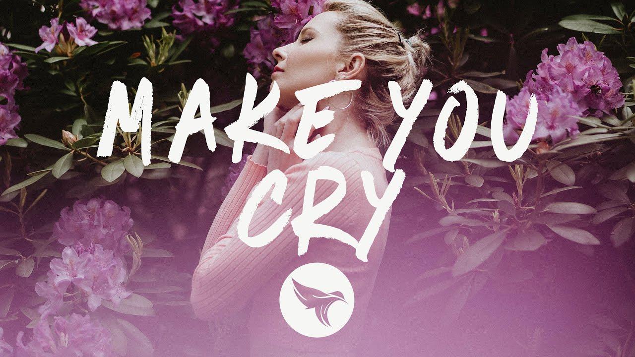 Au5 & RUNN - Make You Cry (Lyrics)
