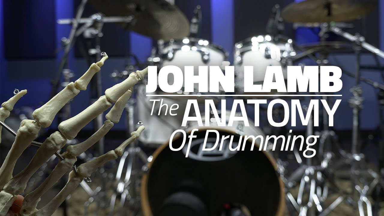 John Lamb: The Anatomy Of Drumming - Drum Lesson (DRUMEO) - YouTube