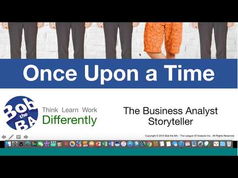 Once Upon a Time- The Business Analyst Story Teller - Toolbox Talk Recording