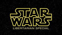 Star Wars Libertarian Special