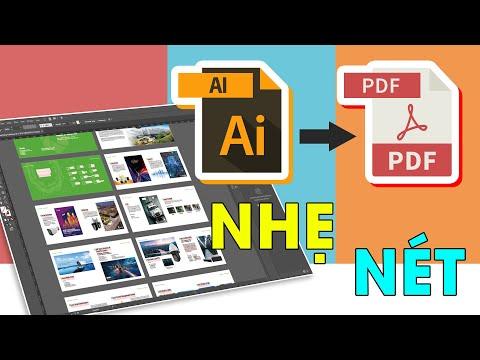 Cách chuyển đổi file illustrator AI sang file PDF nhẹ với chất lượng hình ảnh đẹp mắt | Chuyển pdf cho ai