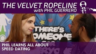 SessionsX The Velvet Ropeline: Phil Guerrero Learns All About Speed Dating