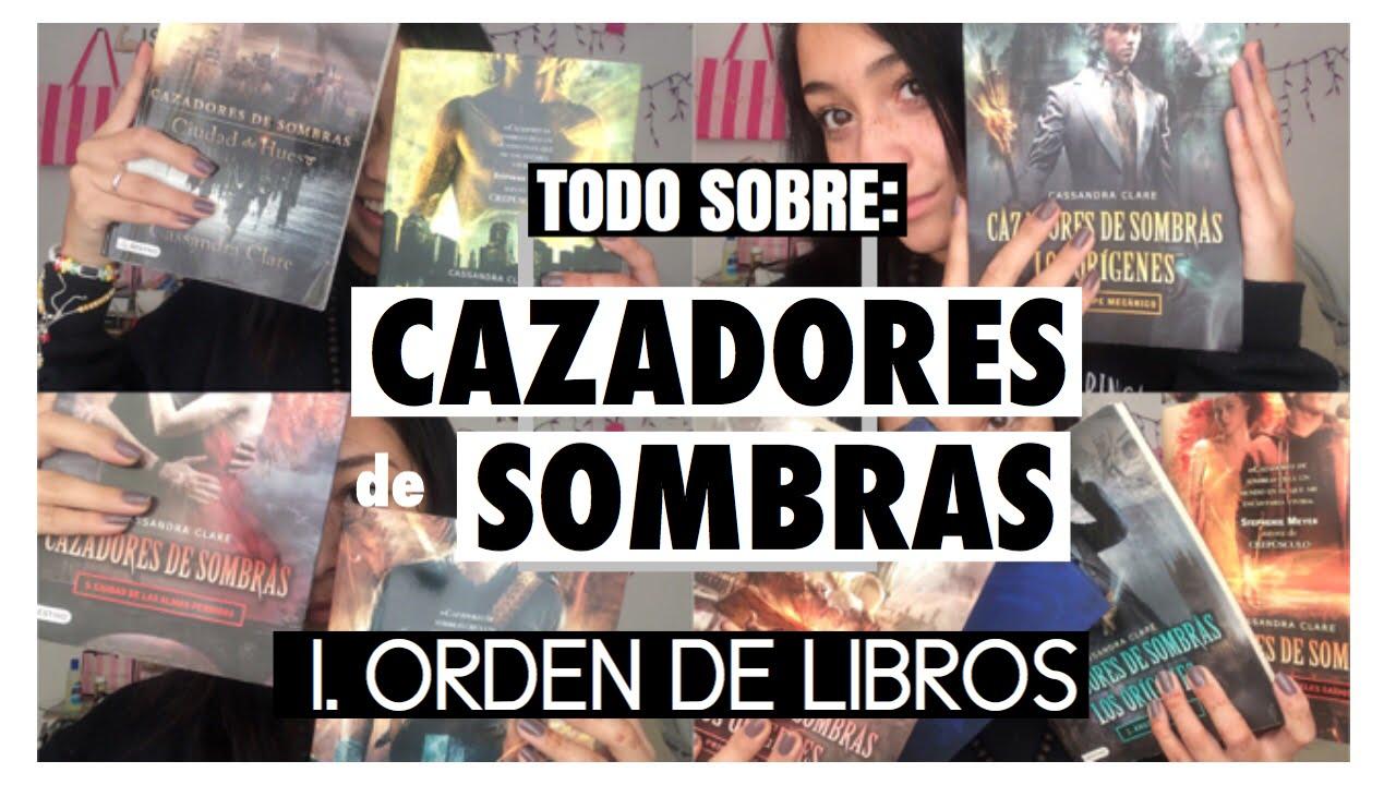 -TODO SOBRE: CAZADORES DE SOMBRAS: ORDEN DE LIBROS. Em