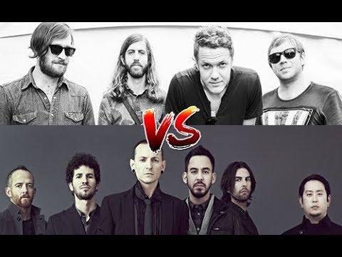 Imagine Dragons VS Linkin Park