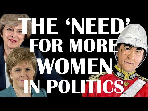 About the 'Need' for more Women in Politics