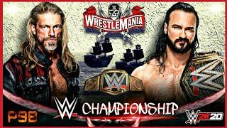 EDGE VS DREW McINTYRE WWE CHAMPIONSHIP WRESTLEMANIA 37