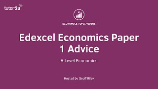 Edexcel Economics Paper 1 Advice (2019)