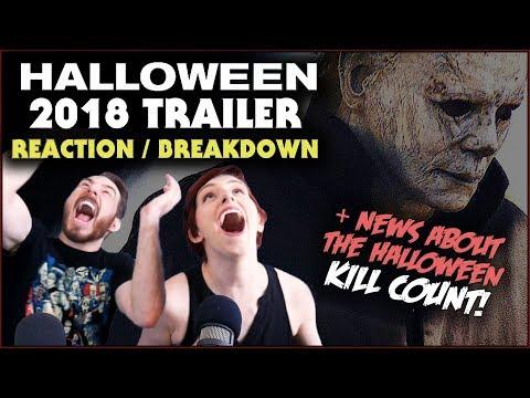Halloween 2018 Trailer REACTION / BREAKDOWN + News About Halloween Kill Count!