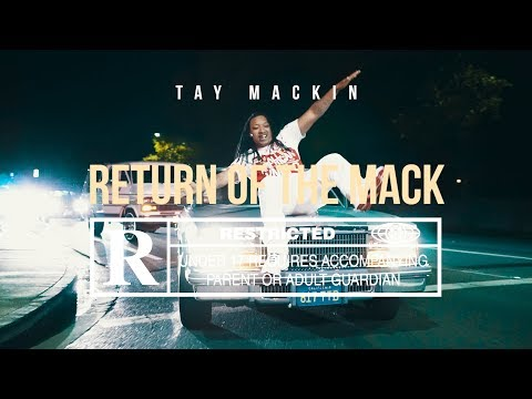 Tay Mackin - Return Of The Mack (Exclusive Music Video) || Dir. @Supergebar